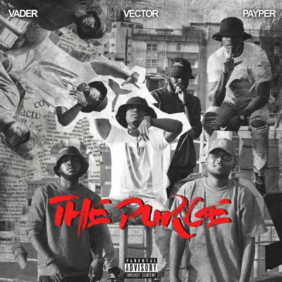 Vector - The Purge ft. Payper & Vader
